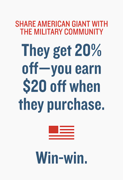 SHARE AMERICAN GIANT WITH THE MILITARY COMMUNITY